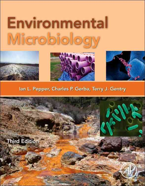 Environmental Microbiology By Pepper, Ian L. (EDT)/ Gerba, Charles P. (EDT)/ Gentry, Terry J. (EDT)